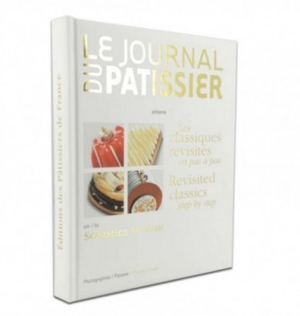 Recipe Book The Classics Revisited from Journal du Pâtissier